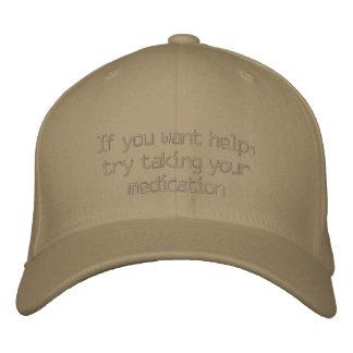 Wenn Sie Hilfe wollen, versuchen Sie, Ihre Bestickte Baseballkappe