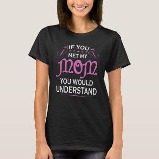 Wenn Sie meine Mamma trafen T-Shirt