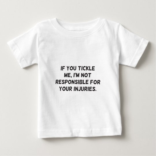 Wenn Sie mich Tickle Baby T-shirt