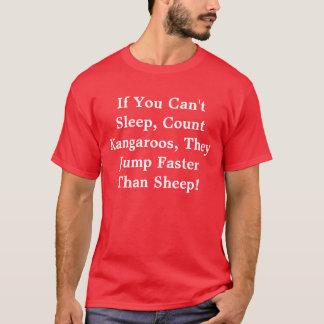 Wenn Sie nicht schlafen können, Kängurus zu T-Shirt