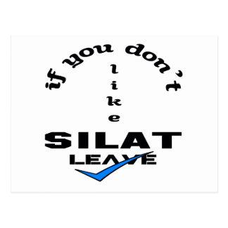 Wenn Sie nicht Silat mögen, verlassen Sie Postkarte