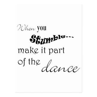Wenn Sie Stolpern es Teil vom Tanz machen Postkarte