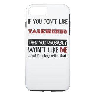 Wenn Sie Taekwondo nicht cool mögen iPhone 8 Plus/7 Plus Hülle