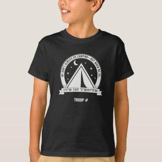 Wenn wir Camping gehen, ist es IN DEN ZELTEN. Kind T-Shirt