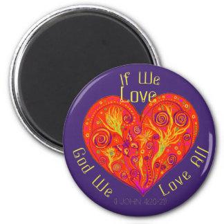 Wenn wir Liebe Runder Magnet 5,1 Cm