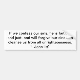 Wenn wir unser John-1:9 der Sünden-1 bekennen Autoaufkleber