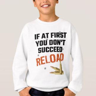Wenn zuerst Sie nicht Umladen folgen Sie Sweatshirt