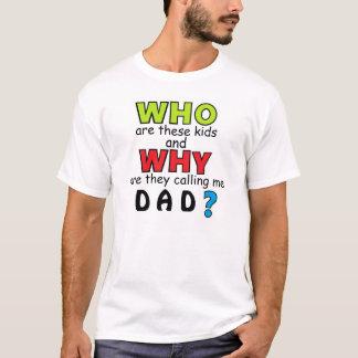 Wer diese Kindvati-Shirt sind T-Shirt