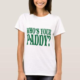 Wer Ihr Paddy-T-Shirt ist T-Shirt