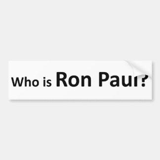 Wer Ron Paul ist Autoaufkleber