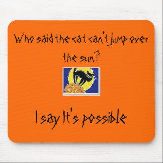 Wer sagte, dass die Katze nicht über die Sonne spr Mauspads