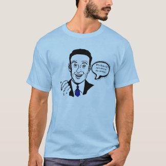 Wer wusste, dass ich ausfallen würde, zu sein T-Shirt