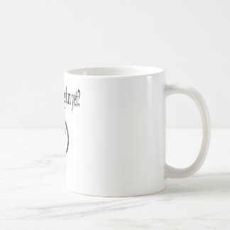 Werden uns Spaß schon gehabt? Kaffeetasse