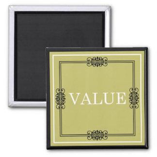 Wert - ein Wort-Zitat für Motivation Quadratischer Magnet
