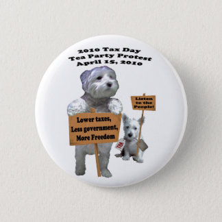 Westie Steuer-Tagestee-Party-Protest-Knopf Runder Button 5,1 Cm