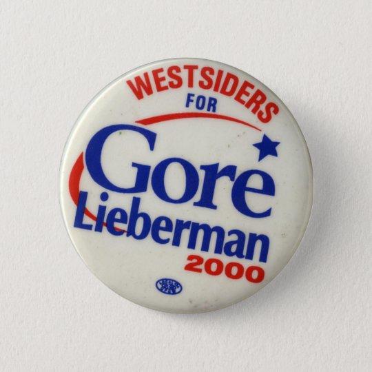Westsiders für Gore-Lieberman Runder Button 5,1 Cm