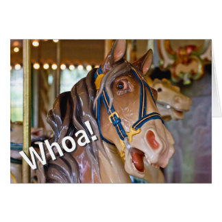 Whoa! Schauen Sie, wer 70 Karussell-Pferdealles Grußkarte