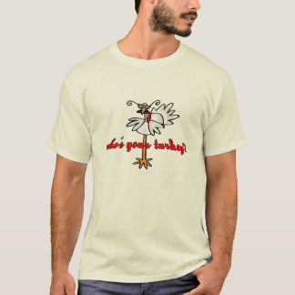 whos Ihr Truthahn T-Shirt