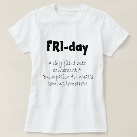 Wichtige Tage des WocheFreitags T-Shirt
