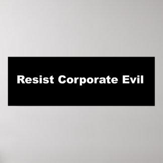 Widerstehen Sie korporativem schlechtem Poster