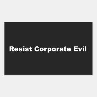 Widerstehen Sie korporativem schlechtem Rechteckiger Aufkleber