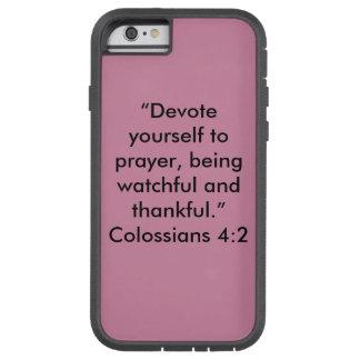 """""""Widmen Sie sich Gebet"""" starker Handy-Fall Tough Xtreme iPhone 6 Hülle"""