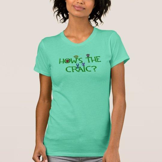 Wie der der Craic feine das Jersey-T - Shirt
