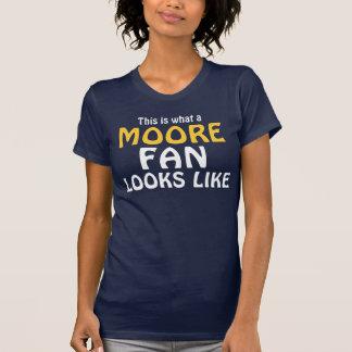 Wie dieses ist, ein welcher Moore-Fan aussieht T-Shirt