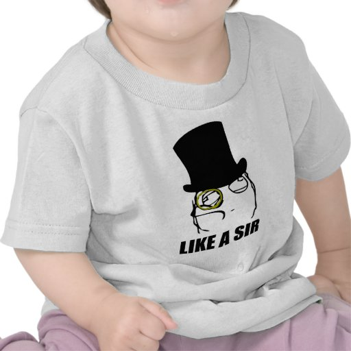 Wie ein Sir Monocle Rage Face Meme T-Shirts