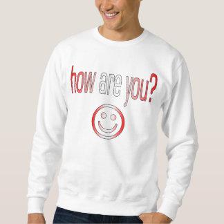Wie geht es Ihnen? Kanada-Flaggen-Farben Sweatshirt