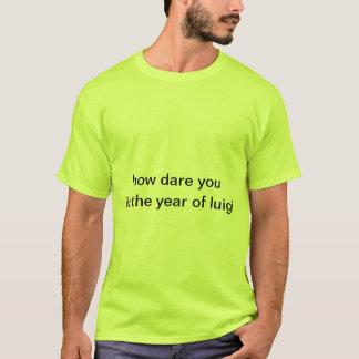 wie Herausforderung Sie im Jahr von Luigi T-Shirt