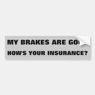 Wie ist Ihre Versicherung? Autoaufkleber