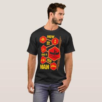 Wie man ein wirklicher Mann-Canoeing T-Shirt