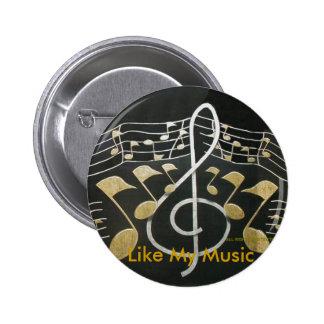 Wie meine Musik Anstecknadelbuttons