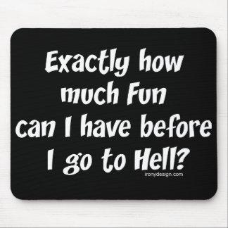 Wie viel Spaß vor Hölle? Mousepads