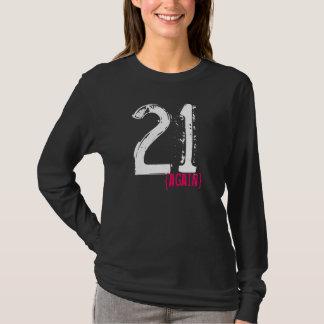 Wieder Geburtstag 21 T-Shirt