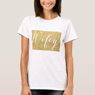 WIFEY FÜR LIFEY! - Angesagtes Brautpartygeschenk T-Shirt