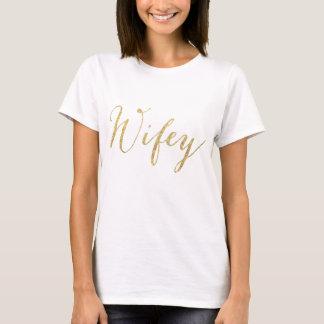 WIFEY FÜR LIFEY! T-Shirt