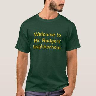 Willkommen zu Nachbarschaft Herr-Rodgers' T-Shirt