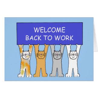 Willkommen zurück zu Arbeitskatzen Karte
