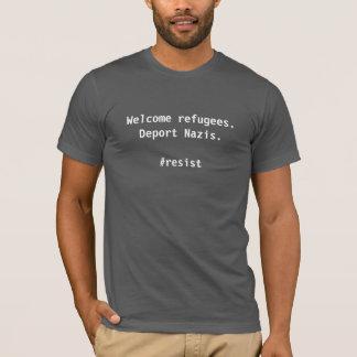 Willkommene Flüchtlinge. Verbannen Sie Nazis T-Shirt