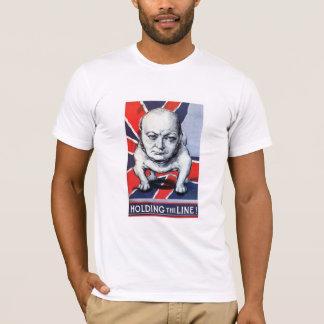 Winston Churchill -- Halten der Linie! T-Shirt