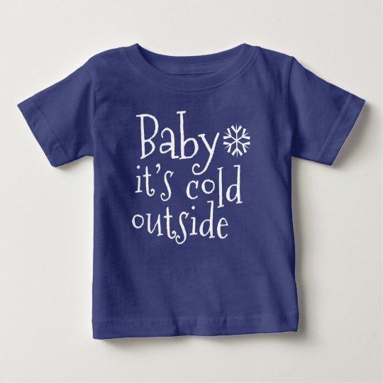 """Winter-Baby-T - Shirt """"Baby ist es kalte"""