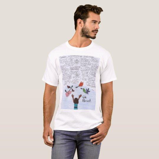 Wir bestehen fort T-Shirt
