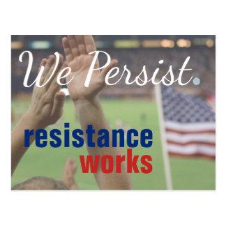 Wir bestehen Widerstand-Arbeiten fort, die Protest Postkarte