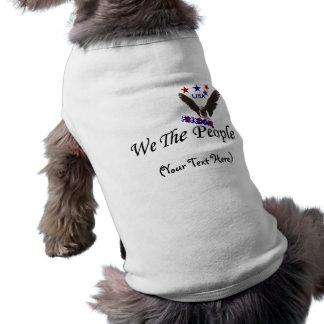 Wir der Leute-Freiheits-personalisierte HundeT - Shirt