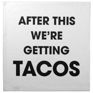 Wir erhalten Tacos Stoffserviette