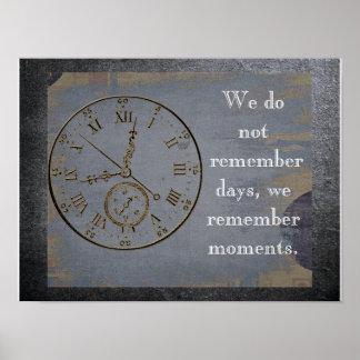 Wir erinnern uns an Momente - zitieren Sie über Poster