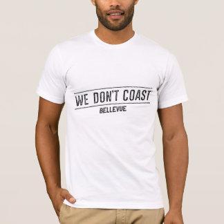 Wir fahren nicht | Bellevue die Küste entlang T-Shirt