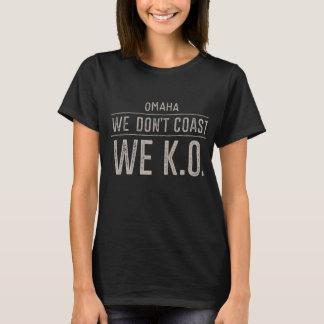 Wir fahren nicht die Küste entlang. Wir K.O. T-Shirt
